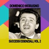 Domenico Modugno - Successi Essenziali, Vol. 2 by Domenico Modugno
