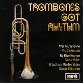 Trombones Got Rhythm by Various Artists