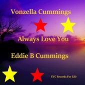 Always Love You von Eddie B Cummings