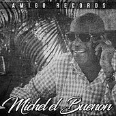 Ese Tipo Soy Yo de Michel El Buenon