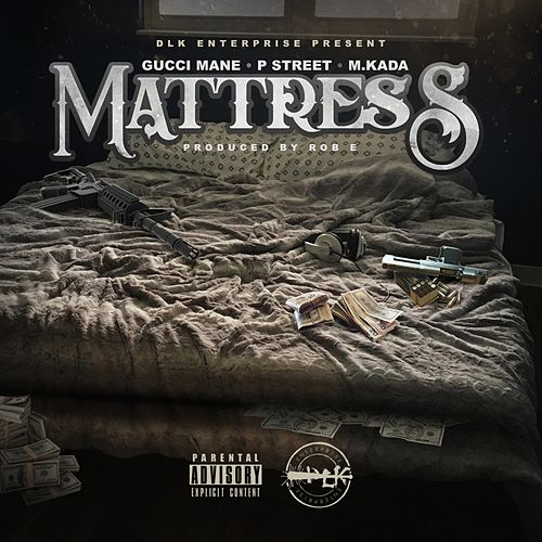 Mattress by Gucci Mane