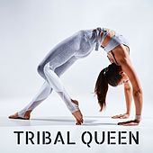 Tribal Queen - Ideal Lounge Music Compilation for Workout, Joggin and Fitness by Fitness Chillout Lounge Workout