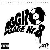 Aggro Ansage Nr. 8 by Various Artists