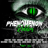 Phenomenon Riddim by Various Artists