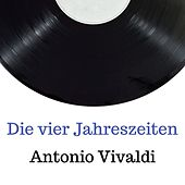 Die vier jahreszeiten by Antonio Vivaldi