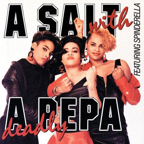 A Salt With A Deadly Pepa by Salt-n-Pepa