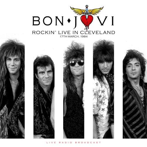 Rockin' Live in Cleveland 1984 (Live) de Bon Jovi