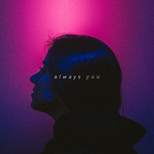 Always You by Olive B