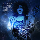 Cosmic Dancer 1971 (Live) de T. Rex