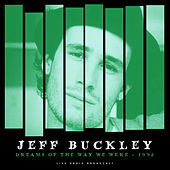 Dreams of the Way We Were 1992 (Live) de Jeff Buckley