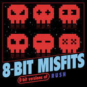 8-Bit Versions of Rush de 8-Bit Misfits