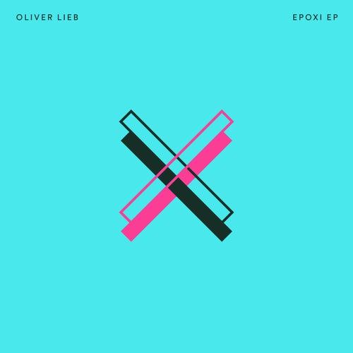 Epoxi by Oliver Lieb