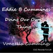 Doing Our Own Thing von Eddie B Cummings