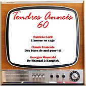 Tendres anneés 60 de Various Artists