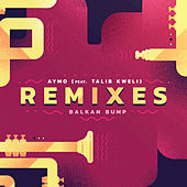 Aymo Remixes di Balkan Bump