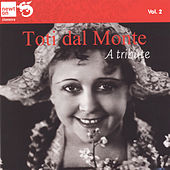 Toti dal Monte a Tribute, Vol. 2 Arias and Duets by Verdi, Bizet, Thomas, Mascagni and Puccini (From the collection of Marina Dolfin) by Various Artists