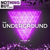 Nothing But. The Underground, Vol. 07 - EP by Various Artists