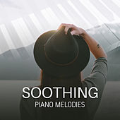 Soothing Piano Melodies by Piano Dreamers