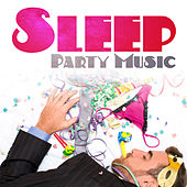 Sleep Party Music de Healing Sounds for Deep Sleep and Relaxation
