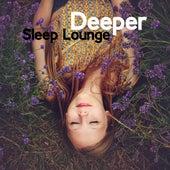 Deeper Sleep Lounge by Sleep Sound Library