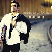Minha Existência by Lucas Oliveira