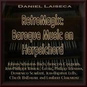 RetroMagix: Baroque Music on Harpsichord de Daniel Laiseca