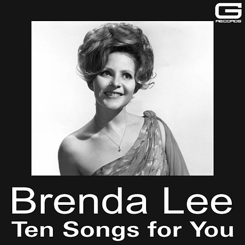 Ten songs for you by Brenda Lee