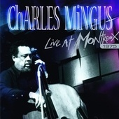 Live at Montreux 1975 by Charles Mingus