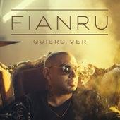 Quiero Ver von Fianru