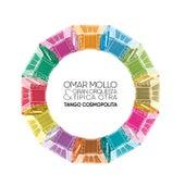 Tango Cosmopolita by Omar Mollo