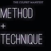 Method+Technique by The Culprit Manifest