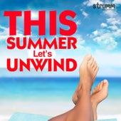 This Summer Let's Unwind de Various Artists