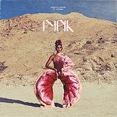 Pynk (feat. Grimes) by Janelle Monae