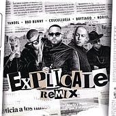 Explícale (Remix) by Yandel