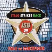 Italo Strikes Back, Vol. 2 von Various Artists