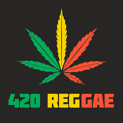 420 Reggae (Explicit) by Various Artists