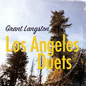 Los Angeles Duets by Grant Langston