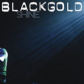 Shine de Black Gold