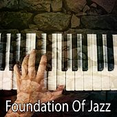 Foundation Of Jazz by Bar Lounge