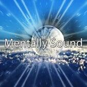 Mentally Sound von Entspannungsmusik