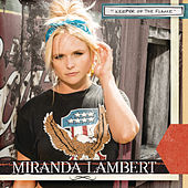 Keeper of the Flame (Radio Edit) von Miranda Lambert