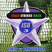 Italo Strikes Back, Vol. 3 by Various Artists