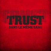 Dans le même sang von Trust