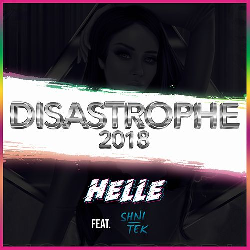 Disastrophe 2018 di Helle