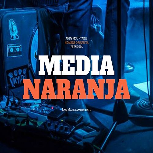 Media Naranja de Andy Mountains
