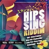 Hips Sing Riddim (feat. DJ Sultan, Jonny Blaze & Stadic) by Various Artists