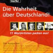 Die Wahrheit über Deutschland! - 11 WortArtisten packen aus! von Various Artists