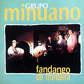 Fandango de Fronteira de Grupo Minuano