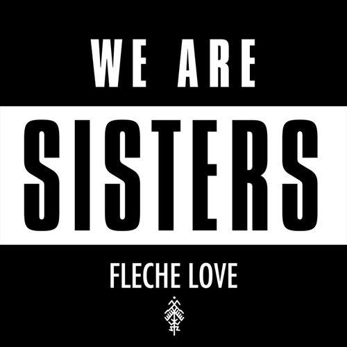 Sisters de Flèche Love