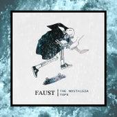 The Nostalgia Tape von Faust